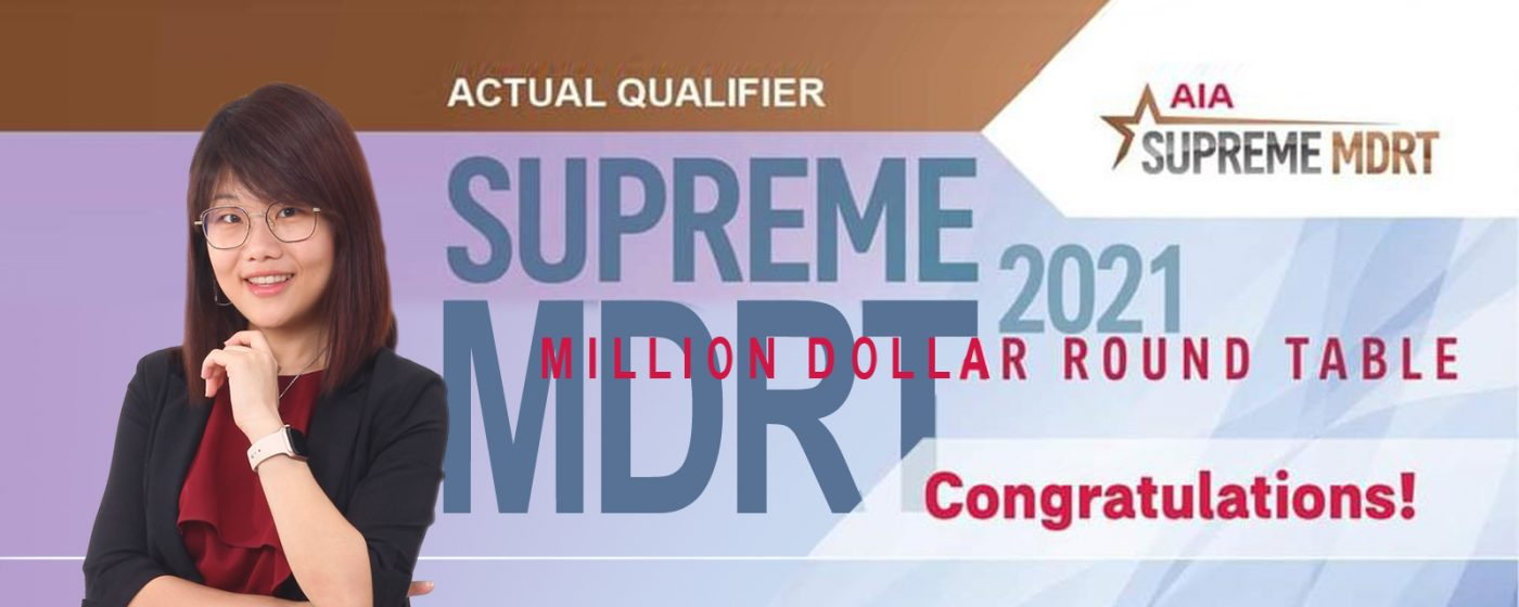Supreme MDRT 2021 – Yeoh Kylie